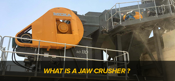 What is a Jaw Crusher ?